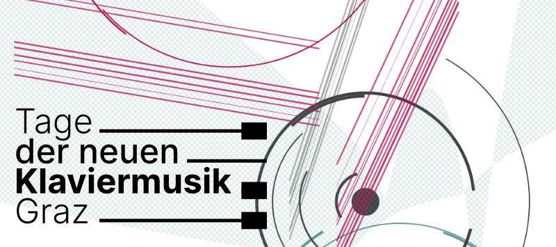 Tage der neuen Klaviermusik Graz